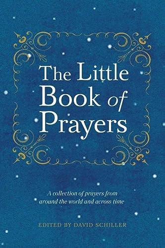 The Little Book of Prayers: David Schiller