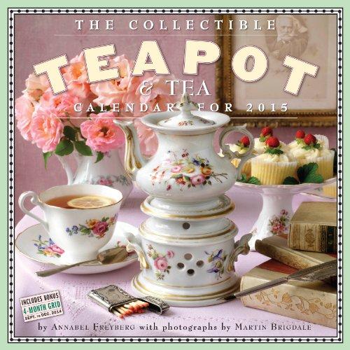 9780761177968: Collectible Teapot and Tea Calendar 2015, The