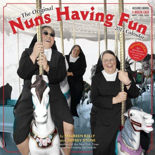 9780761178491: The Original Nuns Having Fun 2015 Calendar: Includes Bonus 4-Month Grid Sept. to Dec. 2014