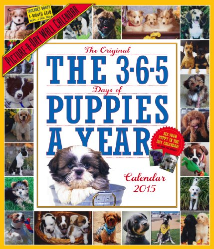 9780761179139: The Original The 3-6-5 Days of Puppies a Year 2015 Calendar: Includes Bonus 4-month Grid Sept. to Dec. 2014