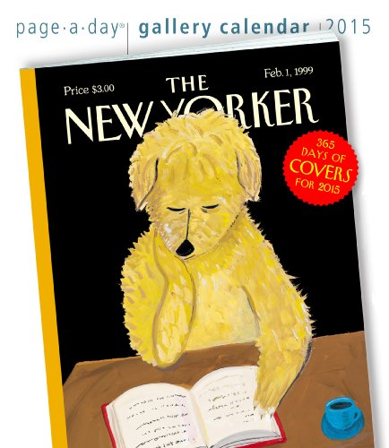 9780761179313: The New Yorker 365 Days of Covers 2015 Gallery Calendar
