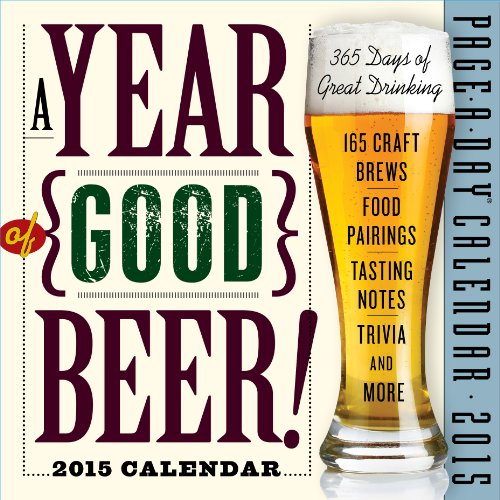 9780761179467: A Year of Good Beer! 2015 Page-A-Day Calendar