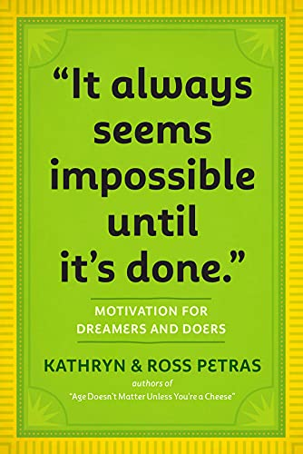 9780761179887: It Only Seems Impossible Until It's Done