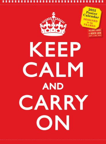 9780761179986: Keep Calm and Carry on 2015 Poster Calendar