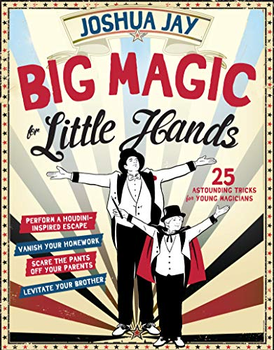 9780761180098: Big Magic for Little Hands: 25 Astounding Tricks for Young Magicians