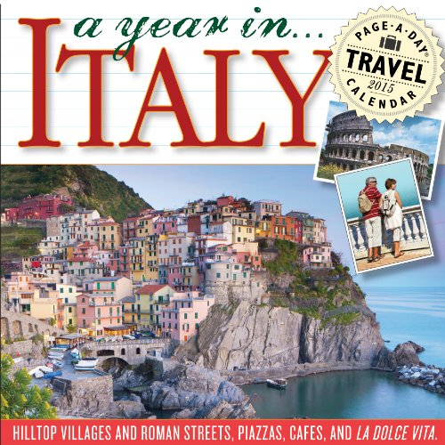 A Year in Italy 2015 Page-A-Day Calendar: Workman Publishing
