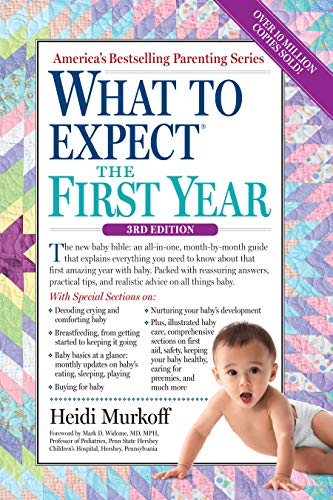 9780761181507: What to Expect the First Year (What to Expect (Workman Publishing))
