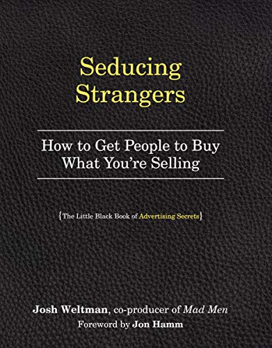 9780761181750: Seducing Strangers: How to Get People to Buy What You're Selling