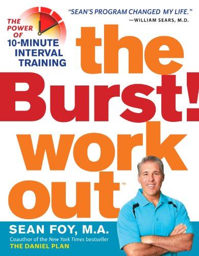 9780761181767: The Burst! Workout: The Power of 10-Minute Interval Training
