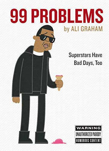 9780761182153: 99 Problems: Superstars Have Bad Days, Too
