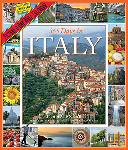 9780761182719: 365 Days in Italy Picture-A-Day Wall Calendar 2016