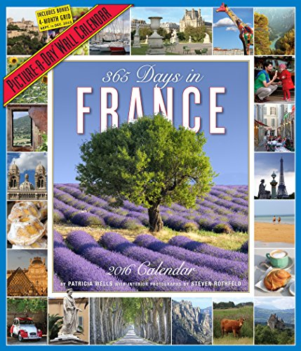 9780761182726: 365 Days in France Picture-A-Day Wall Calendar 2016