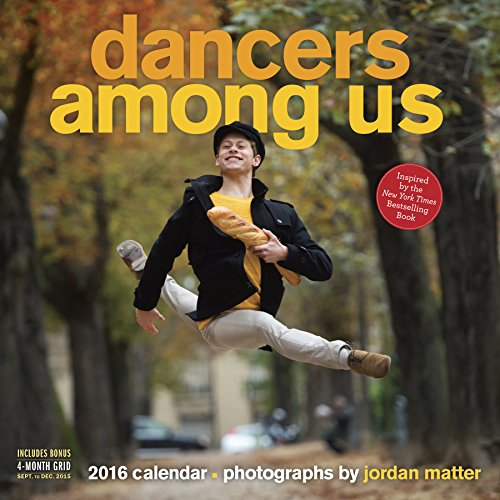 9780761183228: Dancers Among Us Wall 2016 Calendar