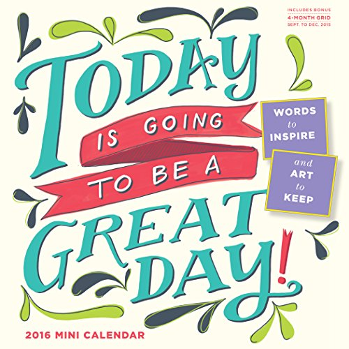 9780761183433: Today Is Going to Be a Great Day! Mini-Calendar 2016