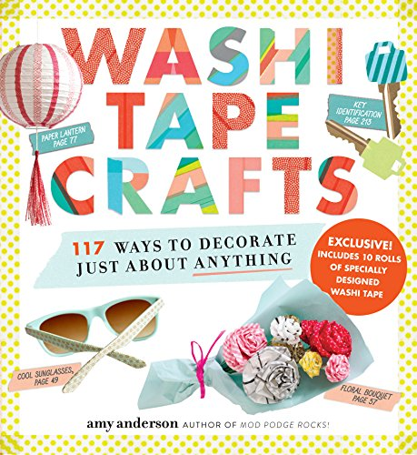 9780761184836: Washi Tape Crafts: 110 Ways to Decorate Just About Anything