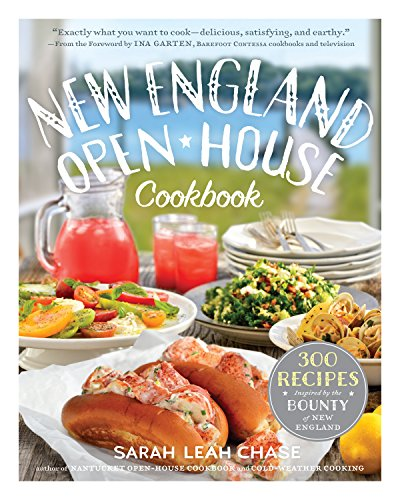 9780761184966: New England Open-House Cookbook: 300 Recipes Inspired by the Bounty of New England