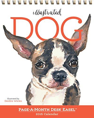 9780761185260: Illustrated Dog Page-A-Month Desk Easel Calendar 2016 (2016 Calendar)