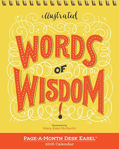9780761185291: Illustrated Words of Wisdom Page-A-Month Desk Easel Calendar (2016 Calendar)
