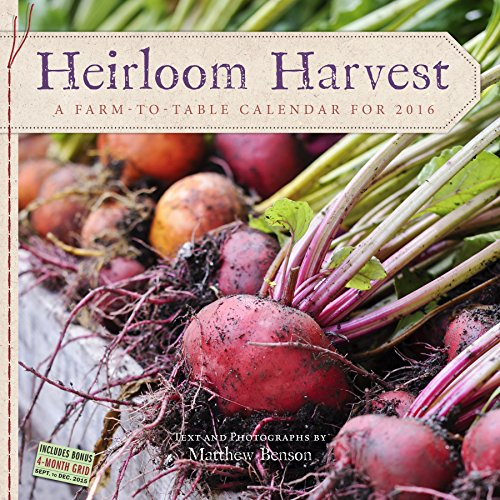 9780761185345: Heirloom Harvest Wall Calendar 2016