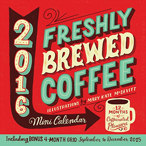 9780761185369: Freshly Brewed Coffee Mini Wall Calendar 2016