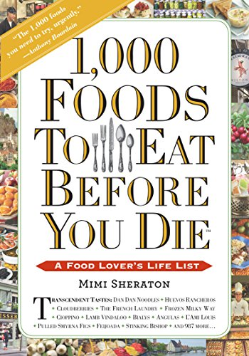 9780761185543: 1,000 Foods to Eat Before You Die: A Food Lover's Life List