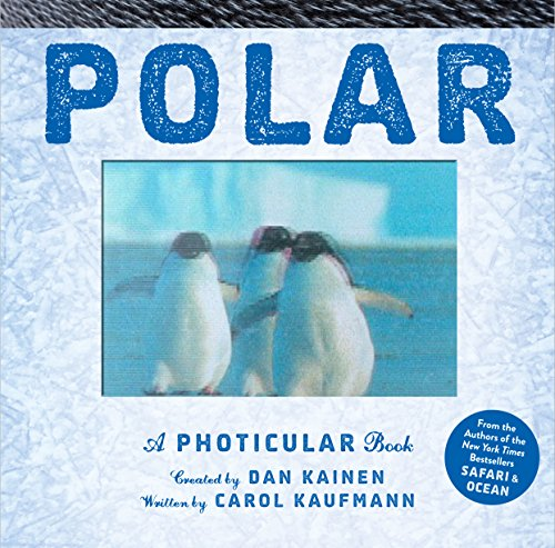 9780761185697: Polar: A Photicular Book