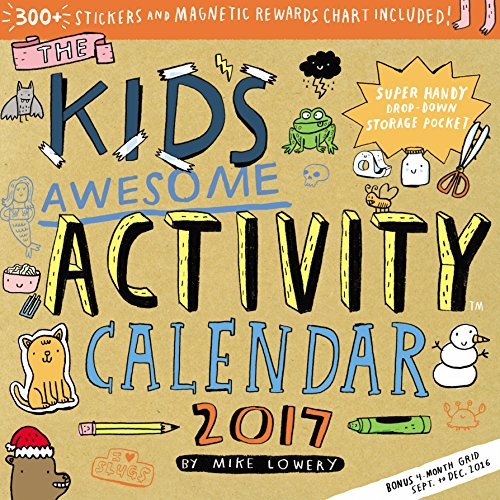 The Kid's Awesome Activity Wall Calendar 2017: Mike Lowery