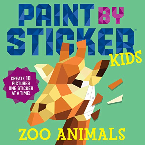 9780761189602: Paint by Sticker Kids: Zoo Animals: Create 10 Pictures One Sticker at a Time!