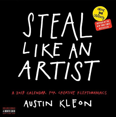 9780761190868: Steal Like an Artist Wall Calendar 2017