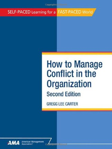 9780761214267: How to Manage Conflict in the Organization