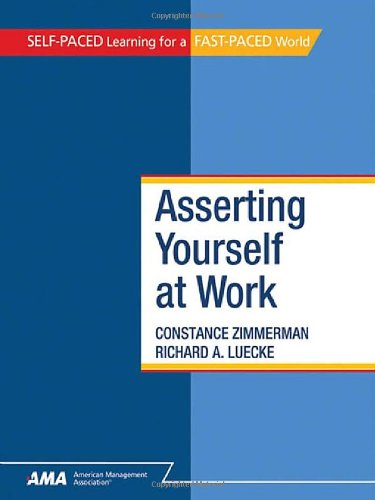 9780761214366: Asserting Yourself at Work