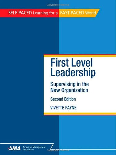 9780761214403: First-Level Leadership: Supervising in the New Organization