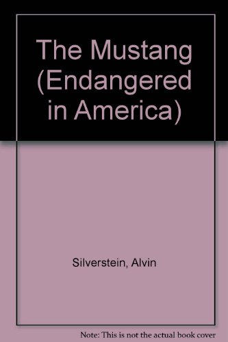 9780761300489: Mustang,The (Endangered in America)
