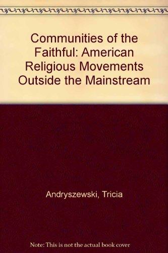 9780761300670: Communities Of The Faithful