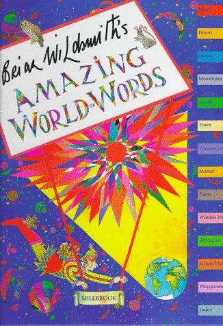 9780761300694: Brian Wildsmith's Amazing World of Words
