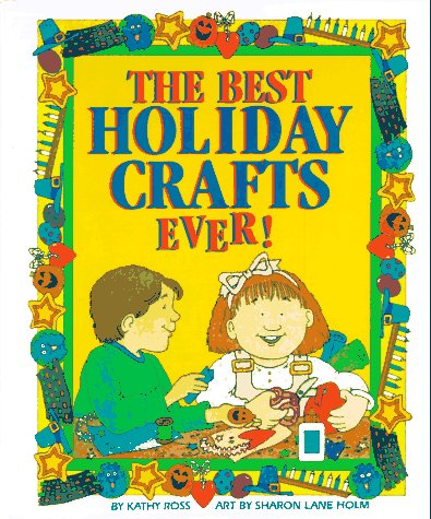 9780761300717: The Best Holiday Crafts Ever