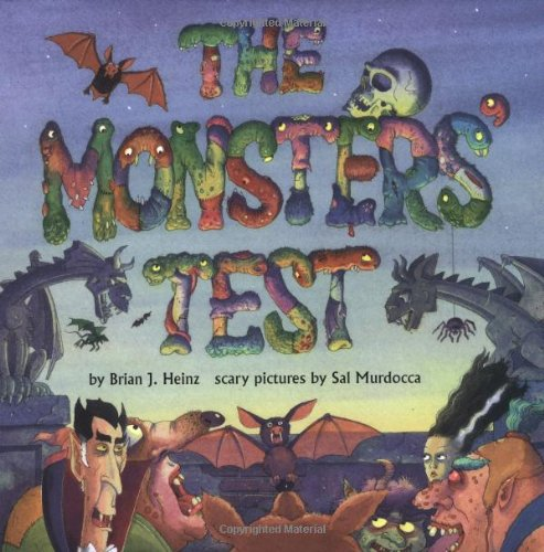 The Monsters' Test: Heinz, Brian J.,