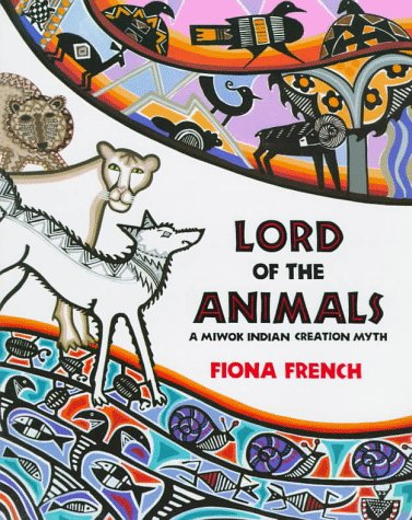 9780761301127: Lord Of The Animals: A Miwok Indian Creation Myth