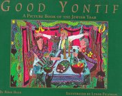 Good Yontif: A Picture Book of the Jewish Year: Blue, Rose