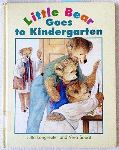 9780761301912: Little Bear Goes To Kindergarten