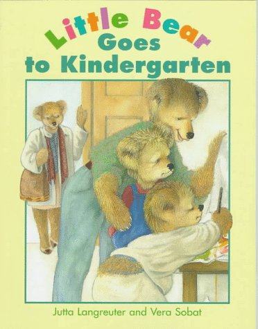 9780761302315: Ltle Bear Goes To Kindergarten (Little Bear Collection)