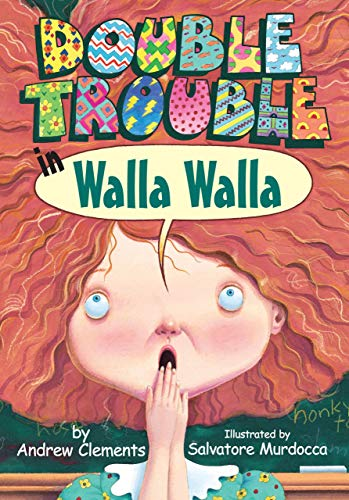 Double Trouble in Walla Walla (Hardcover): Andrew Clements