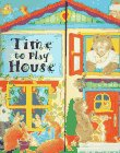 9780761302896: Time To Play House