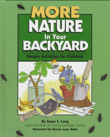 9780761303084: More Nature In Your Backyard