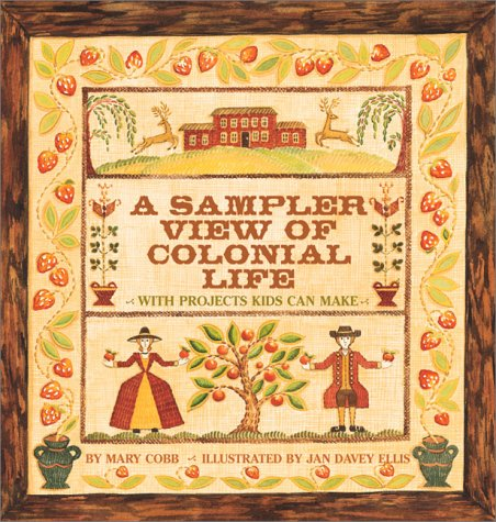 9780761303824: Sampler View Of Colonial Life