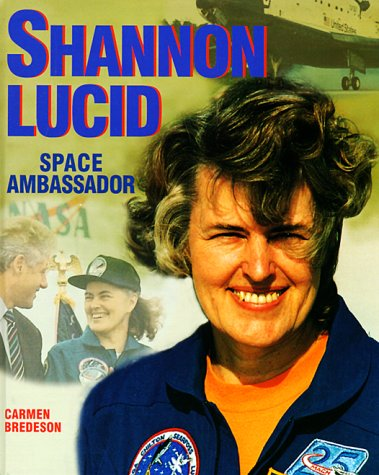 Shannon Lucid (Gateway Biographies): Bredeson, Carmen