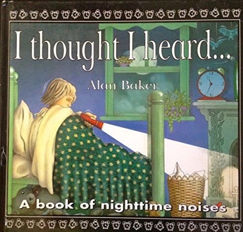 I Thought I Heard: Alan Baker