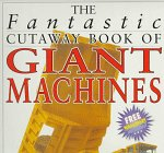 9780761304982: Fantastic Cutaway: Giant Machines (Copper Beach Series)