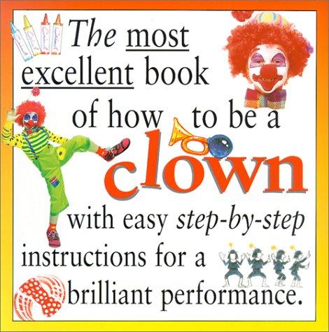 Most Excellent: Clown Pb (Most Excellent Book: Katie Roden