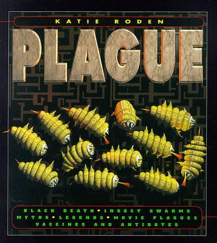 Plague: Katie Roden